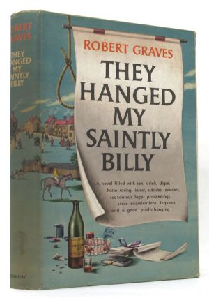 THEY HANGED MY SAINTLY BILLY. Robert Graves