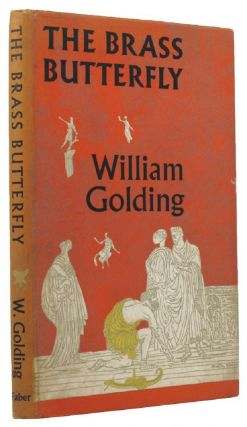 THE BRASS BUTTERFLY. William Golding.