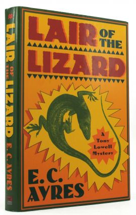 LAIR OF THE LIZARD. E. C. Ayres.