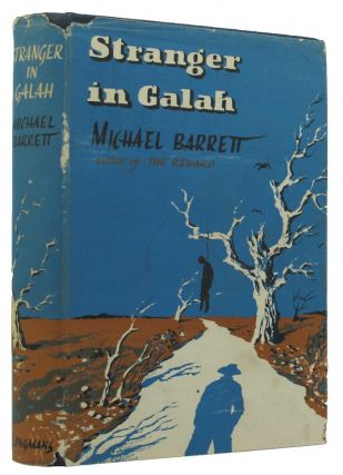 STRANGER IN GALAH. Michael Barrett