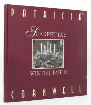 SCARPETTA'S WINTER TABLE. Patricia Cornwell