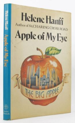 APPLE OF MY EYE. Helene Hanff.