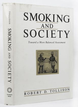 SMOKING AND SOCIETY. Robert D. Tollison