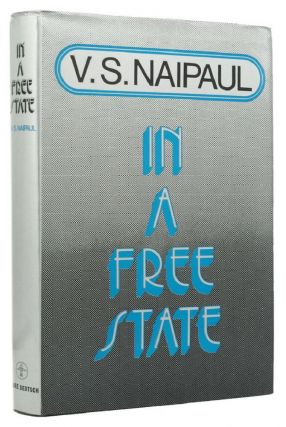 IN A FREE STATE. V. S. Naipaul
