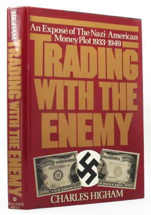 TRADING WITH THE ENEMY:. Charles Higham