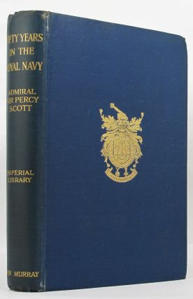 FIFTY YEARS IN THE ROYAL NAVY.