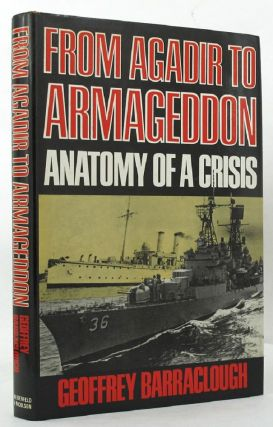 FROM AGADIR TO ARMAGEDDON. Geoffrey Barraclough