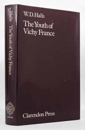 THE YOUTH OF VICHY FRANCE. W. D. Halls