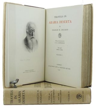 TRAVELS IN ARABIA DESERTA. Charles M. Doughty