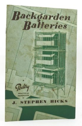 BACKGARDEN BATTERIES. J. Stephen Hicks