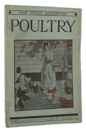 THE POULTRY BOOK. New Penny Handbooks.