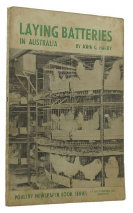 LAYING BATTERIES IN AUSTRALIA. John G. Hardy