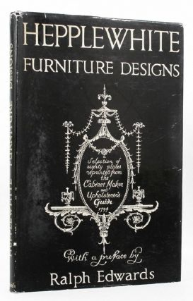 HEPPLEWHITE FURNITURE DESIGNS:. George Hepplewhite