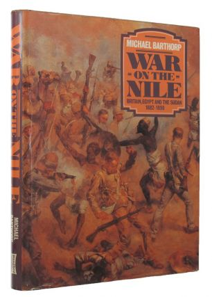 WAR ON THE NILE. Michael Barthorp