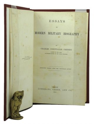 ESSAYS IN MODERN MILITARY BIOGRAPHY. Charles Cornwallis Chesney