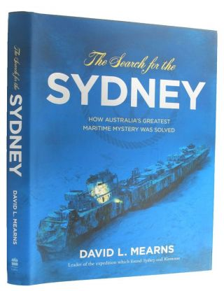 THE SEARCH FOR THE SYDNEY. David L. Mearns