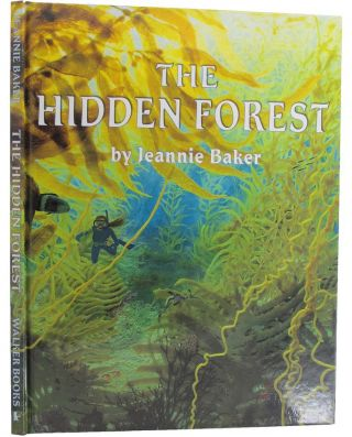 THE HIDDEN FOREST. Jeannie Baker.