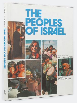 THE PEOPLES OF ISRAEL. Nicolai Canetti, Carl Underhill Quinn, Photographer