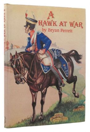 A HAWK AT WAR. General Sir Thomas Brotherton, Bryan Perrett