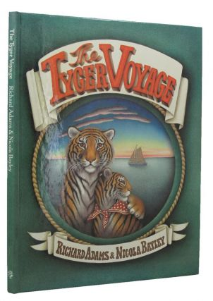 THE TYGER VOYAGE. Richard Adams.