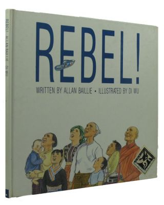 REBEL! Allan Baillie