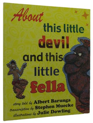 ABOUT THIS LITTLE DEVIL AND THIS LITTLE FELLA. Albert Barunga