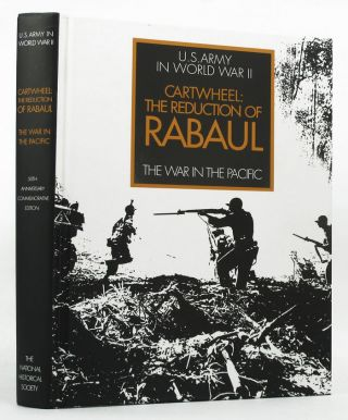 CARTWHEEL: The Reduction of Rabaul. John Miller, Jr