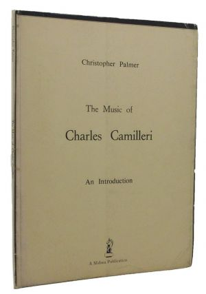THE MUSIC OF CHARLES CAMILLERI. Charles Camilleri, Christopher Palmer