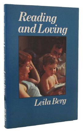 READING AND LOVING. Leila Berg