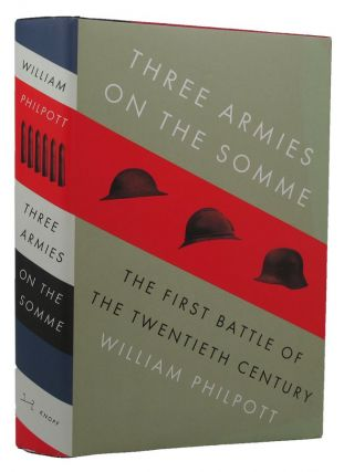 THREE ARMIES ON THE SOMME. William Philpott