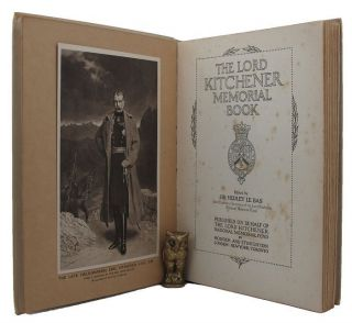 THE LORD KITCHENER MEMORIAL BOOK. Lord Horatio Herbert Kitchener, Sir Hedley Le Bas