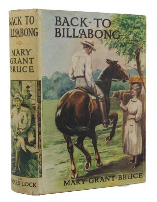 BACK TO BILLABONG. Mary Grant Bruce