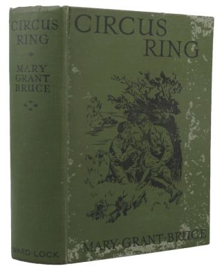 CIRCUS RING. Mary Grant Bruce