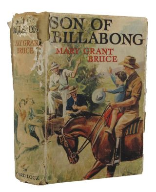SON OF BILLABONG. Mary Grant Bruce