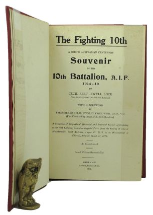 THE FIGHTING 10TH. A. I. F. 10th Battalion, Cecil Bert Lovell Lock