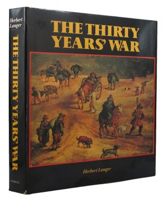 THE THIRTY YEARS' WAR. Herbert Langer