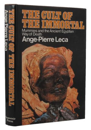 THE CULT OF THE IMMORTAL. Ange-Pierre Leca
