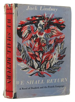 WE SHALL RETURN. Jack Lindsay