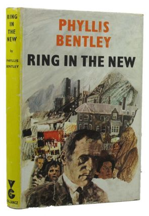 RING IN THE NEW. Phyllis Bentley