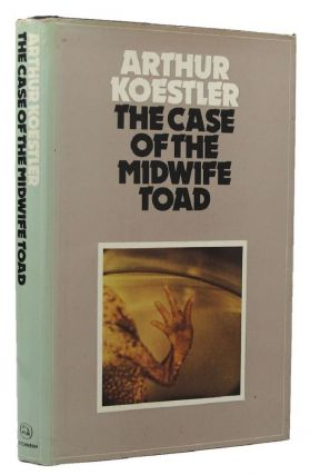 THE CASE OF THE MIDWIFE TOAD. Arthur Koestler