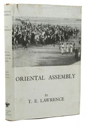 ORIENTAL ASSEMBLY. T. E. Lawrence