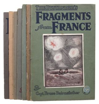 THE BYSTANDER'S FRAGMENTS FROM FRANCE. [Numbers 1-7]. Bruce Bairnsfather
