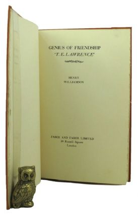GENIUS OF FRIENDSHIP. 'T. E. LAWRENCE'. T. E. Lawrence, Henry Williamson