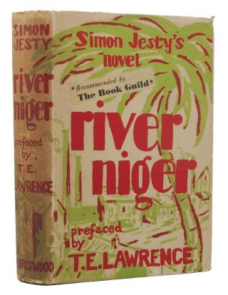 RIVER NIGER. T. E. Lawrence, Simon Jesty, Contributor