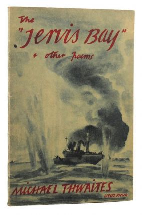 THE JERVIS BAY and Other Poems. Michael Thwaites
