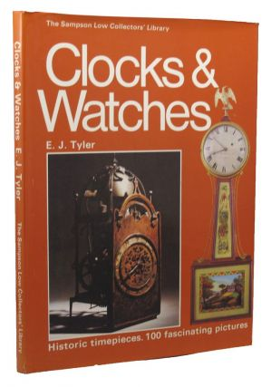 CLOCKS & WATCHES. E. J. Tyler