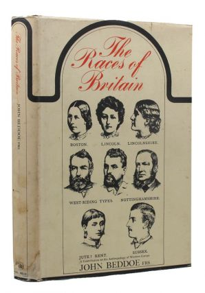 THE RACES OF BRITAIN. John Beddoe