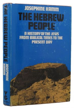THE HEBREW PEOPLE. Josephine Kamm