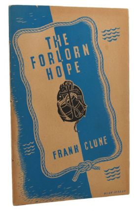 THE FORLORN HOPE. Frank Clune