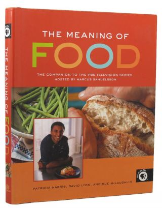 THE MEANING OF FOOD. Patricia Harris, David Lyon, Sue McLaughlin
